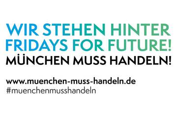#muenchenmusshandeln: Wir unterstützen die Forderungen von Fridays for Future München